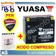 BATTERIA YUASA YT12B-BS 12V 10AH PER DUCATI MONSTER 998 S4RS  2006 > 2008 CON ACIDO