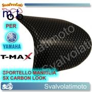 MANIGLIA SPORTELLO SINISTRO CARBON LOOK YAMAHA T-MAX 2008 2011